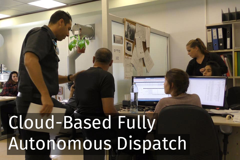 Cloud-Base, Fully Autonomous Dispatch
